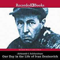 listen to one day in the life of ivan denisovich audiobook listen to one day in the life of ivan denisovich audiobook com