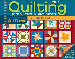 Debby Kratovil Quilts: 2017 Block a Day Calendar is Here!!! & 2017 Quilting Block a Day Calendar Adamdwight.com
