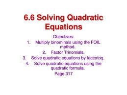 6 6 solving quadratic equations
