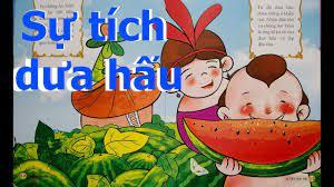Truyện sự tích dưa hấu - Truyện cổ tích Việt Nam - Phú Long Blog