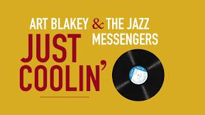<b>Art Blakey</b> & The Jazz Messengers - Just Coolin' (Album Trailer ...