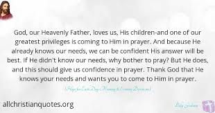 God Loves Us Quotes Classy Billy Graham Quote About Prayer God Loves Privileges All