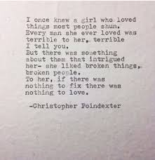 I Love My Girlfriend Quotes Unique I Love My Girlfriend Quotes I Love the Broken Ones Quotes 98