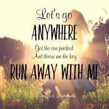 Running Away Quotes Magnificent Running Away Love Quotes Fresh Run Away With Me Love Quotes All