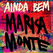 Marisa Monte – Ainda Bem (Trilha Sonora de Amor à Vida)