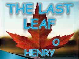 leaf o henry last leaf o henry