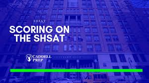 Scoring On The Shsat Caddell Prep