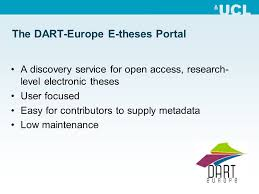 the dart europe e theses portal and etds from the  4 the dart europe e theses portal a discovery service for open access research level electronic theses user focused easy for contributors to supply