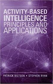 Stephen Ryan Design Decoration Activitybased Intelligence Principles and Applications The Artech 92