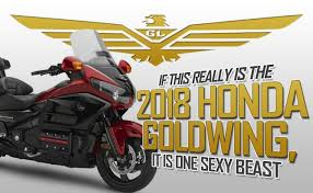 2018 honda goldwing motorcycle.  2018 If This Really Is The 2018 Honda Gold Wing It Is One Sexy Beast Throughout Honda Goldwing Motorcycle