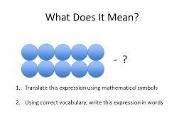translate this expression using mathematical symbols