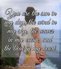 You Are The Sun In My Day The Wind In My Sky The Waves In My Ocean