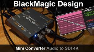 Blackmagic Design Audio To Sdi Blackmagic Design Mini Converter Audio To Sdi 4k Review