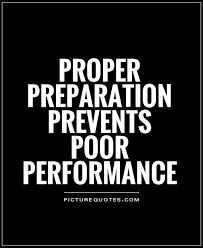 Preparation Quotes Delectable Proper Preparation Prevents Poor Performance Re Pin Cool Quotes