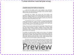 truman doctrine marshall plan essay custom paper academic service truman doctrine marshall plan essay the truman doctrine came into being in 1947 it signalled