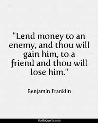 Quotes About Loaning Money To Friends 40 Quotes Magnificent Money And Friends Quotes