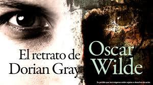 ▷ OPINIÓN – El retrato de Dorian Gray – Oscar Wilde 2018