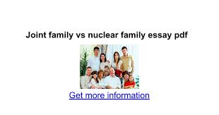 joint family vs nuclear family essay pdf google docs