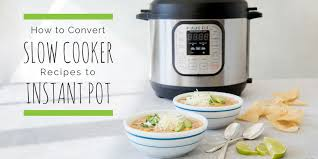 Slow Cooker To Pressure Cooker Conversion Chart Convert Slow Cooker Recipes To Instant Pot The Emeals Blog