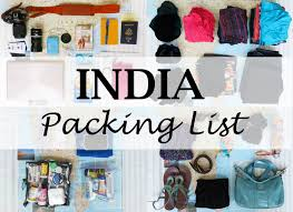 Packing Lists India Packing List – Breadcrumbs Guide