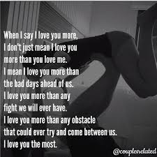 Love Fight Quotes Magnificent When I Say I Love You I Dont Just Mean I Love You Bae Quotes