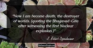Oppenheimer Quotes Stunning 48 Top Quotes By J Robert Oppenheimer The Founding Father Of The