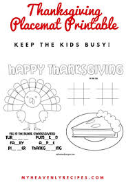 Free printable thanskgiving coloring page in 3 sizes that you can also use as a coloring placemat or as a coloring postcard. Thanksgiving Placemat Printable My Heavenly Recipes