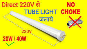 Fuse Tube Light Glower Without Choke How To Run A Tube Light By Direct 220v Ac Best Lighting Ideas For Home