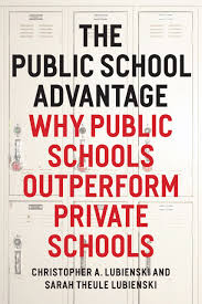 the public school advantage why public schools outperform private  the public school advantage addthis sharing buttons