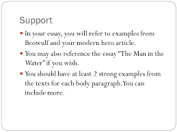 writing a thesis and organizing your paper what to know before you  support in your essay you will refer to examples from beowulf and your modern hero