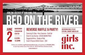 Reverse Raffle Rules Girls Incorporated Red On The River Fundraiser