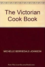 Ruth Mott Victorian Kitchen The Victorian Cook Book Amazoncouk Michelle Berriedale Johnson