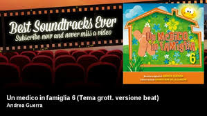 Andrea Guerra - Un medico in famiglia 6 - Tema grott. versione beat - Best  Soundtracks Ever - Video Dailymotion