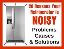 noisy refrigerator