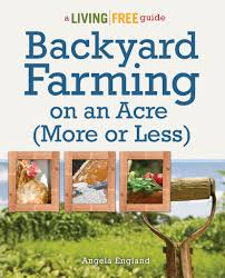 Backyard Farming On An Acre More Or Less A Book ReviewBackyard Farming On An Acre