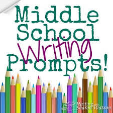 middle school prompts by sharon watson middle school writing prompts