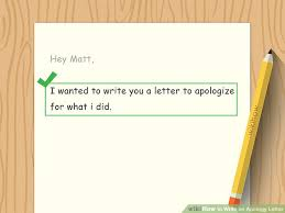 How To Write An Apology Letter 15 Steps With Pictures