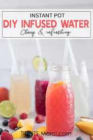 forget waiting hours for homemade flavored water instant pot infused water is more flavorful and can be ready in just a few minutes