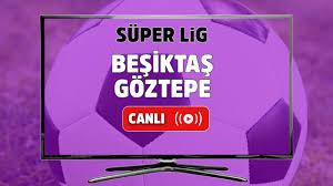 Canlı izle Beşiktaş Göztepe Bein Sports 1 şifresiz canlı maç izle, Beşiktaş  Göztepe maçı hangi kanalda yayınlanacak? Maç sonucu Beşiktaş Rizespor -  Tv100 Spor