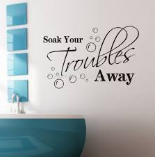 soak your troubles away removable wall decals quotes inspirational quotes wall art vinyl lettering room decor free shipping in wall stickers from home  on inspirational quotes wall art with soak your troubles away removable wall decals quotes inspirational