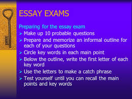taking objective and essay exams ppt 14 essay exams preparing for the essay exam make up