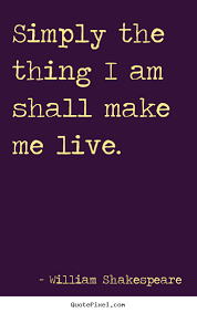 Shakespeare Quotes About Life Mesmerizing William Shakespeare's Famous Quotes QuotePixel