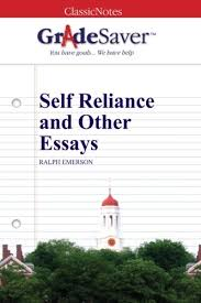 self reliance and other essays self reliance summary and analysis   self reliance and other essays study guide