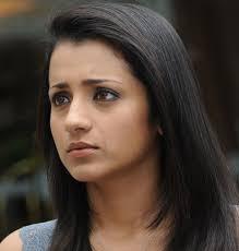 trisha krishnan gained pority for south indian films like abhiyum naanum and vinnaithaandi varuvaayaa she has now you really praise makeup