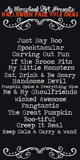 halloween title ideas for your scrapbook pages scrapbook layouts  halloween title ideas for your scrapbook pages