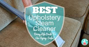 Best Upholstery Steam Cleaner Top Picks 2018 • Home Cleaning Lab