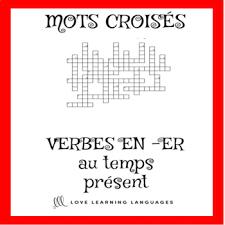 french er verbs french er verbs crossword puzzle regular er verbs present tense