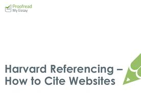 How To Cite Harvard Referencing How To Cite Websites Proofreadmyessay