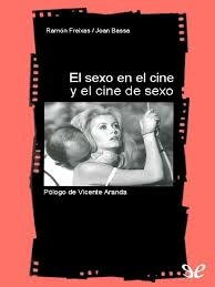 El Sexo en El Cine y El Cine de Ramon Freixas