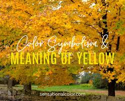 meaning of yellow color psychology and